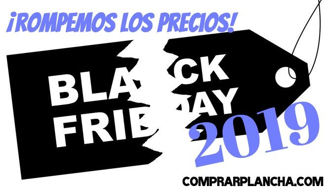 Black Friday comprar plancha